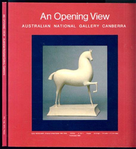 9780869170076: An Opening View: Australian National Gallery Australia