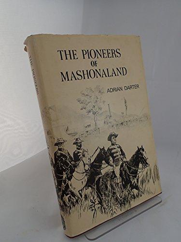 9780869201619: Pioneers of Mashonaland (Rhodesiana reprint library : Silver series)