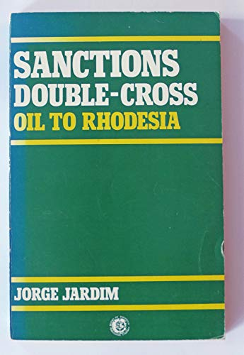 9780869201978: Sanctions Double Cross: Oil to Rhodesia