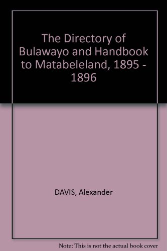 The Directory of Bulawayo and Handbook to: DAVIS, Alexander