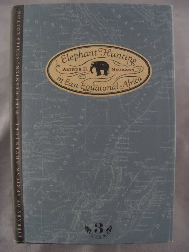 9780869202463: Elephant Hunting in East Equatorial Africa (African Hunting Reprint Library)
