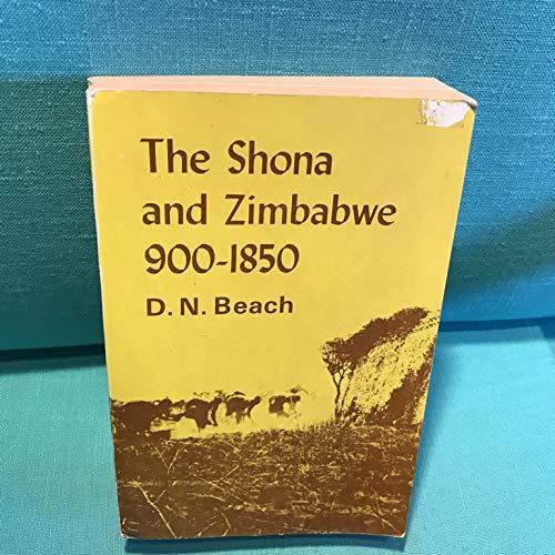 9780869221488: The Shona and Zimbabwe 900-1850