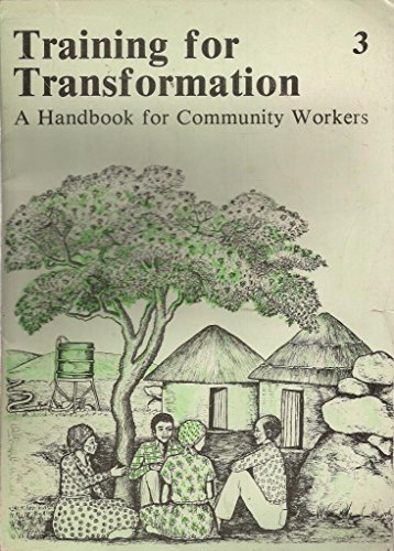 9780869222614: Training for Transformation - Handbook for Community Workers - Book 3