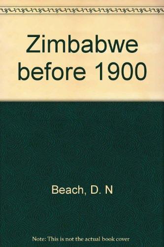Zimbabwe before 1900: Beach, D. N.
