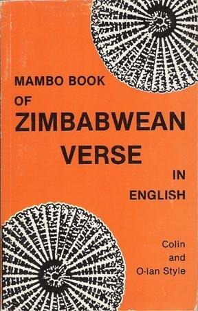 Mambo Book of Zimbabwean Verse in English: Style, Colin & O-Lan