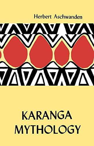 9780869224502: Karanga Mythology. an Analysis (Shona Heritage)