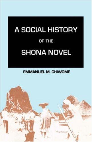 9780869227657: A Social History of the Shona Novel