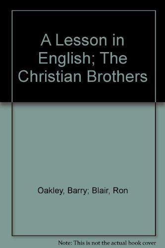 A Lesson in English; The Christian Brothers: Oakley, Barry; Blair, Ron