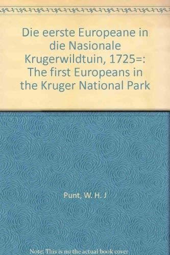 Die eerste Europeane in die Nasionale Krugerwildtuin,: Punt, W. H.
