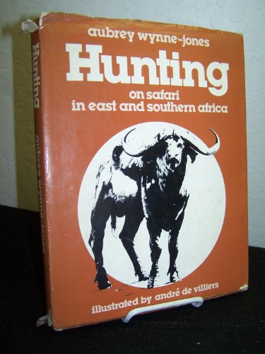 9780869540800: Hunting: On Safari in East and Southern Africa