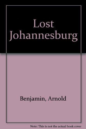 9780869540817: Lost Johannesburg
