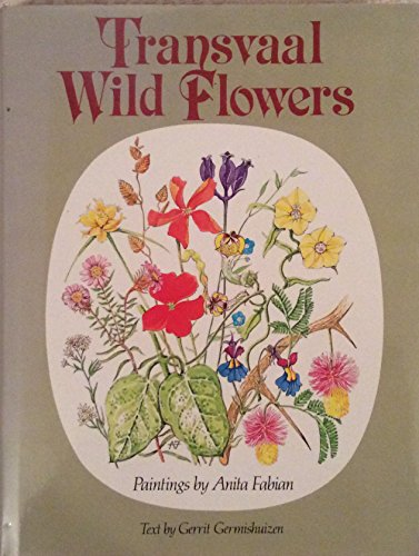 9780869541081: Transvaal Wild Flowers