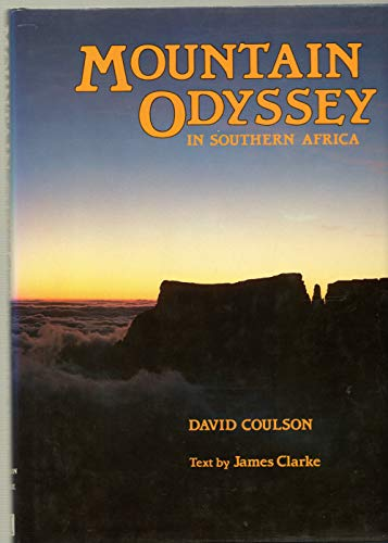 Mountain Odyssey In Southern Africa: Coulson, David
