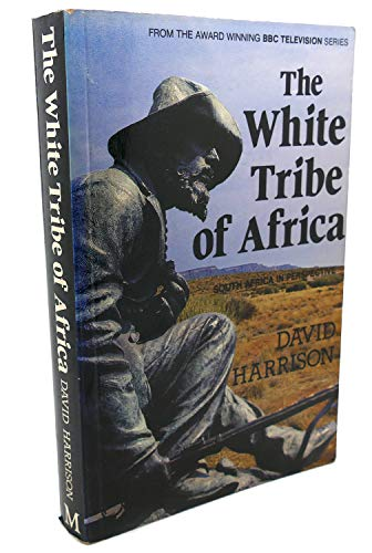 9780869541401: The White Tribe of Africa