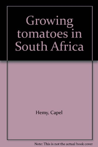 9780869542514: Growing tomatoes in South Africa