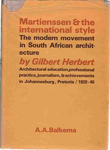 9780869610381: Martienssen and the international style: The modern movement in South African architecture
