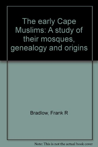 9780869611043: The early Cape Muslims: A study of their mosques, genealogy and origins