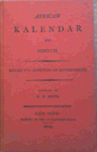 African Kalendar for 1802 Under Sanction of the Government: H. H. Smith