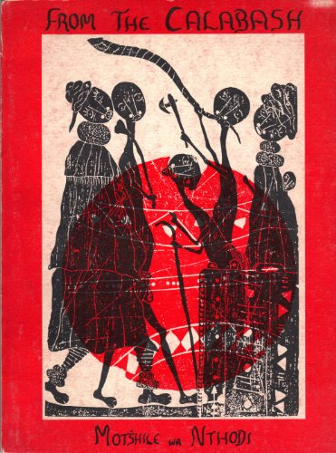 9780869750797: From The Calabash: Poems and woodcuts