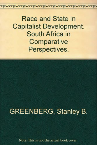 9780869751763: Race and state in capitalist development: South Africa in comparative perspective