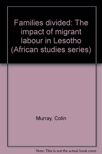 9780869752036: Families Divided: The Impact of Migrant Labour in Lesotho (African Studies Series, No 29)
