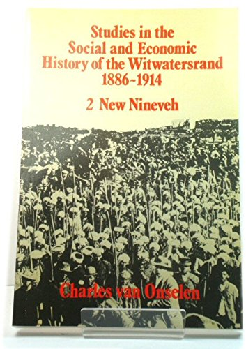 9780869752111: New Nineveh: Essays in the Social and Economic History of the Witwatersrand: Vol 2