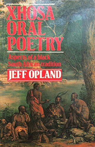 9780869752548: Xhosa Oral Poetry: Aspects of a Black South African Tradition