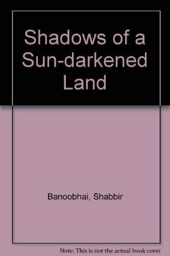 9780869752579: Shadows of a Sun-darkened Land