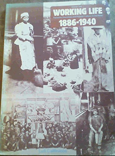 Working Life 1886-1940: Factories, Townships, and Popular Culture on the Rand (People's History of South Africa) (0869752782) by Callinicos, Luli
