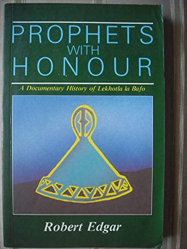 9780869753125: Prophets With Honour: A Documentary History of Lekhotla LA Bafo (New History of Southern Africa Series)