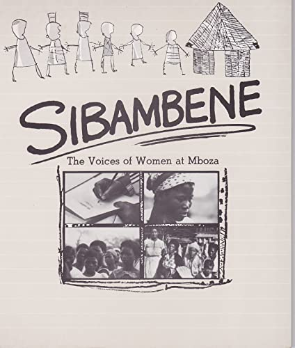 9780869753194: Sibambene: The Voices of Women at Mboza