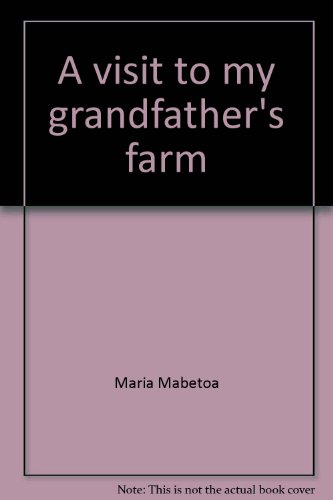 9780869753446: A visit to my grandfather's farm