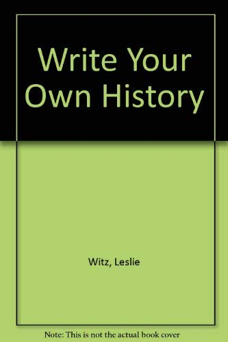 9780869753804: Write Your Own History