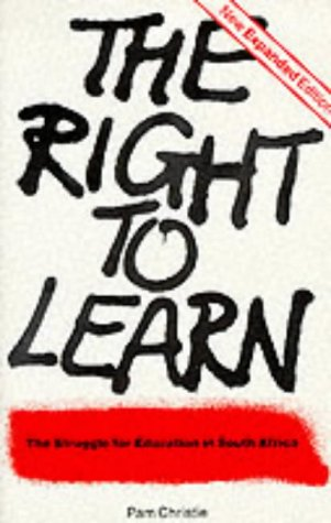 9780869754122: The Right to Learn: The Struggle for Education in South Africa