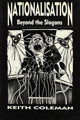 9780869754139: Nationalisation: Beyond The Slogans