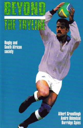 9780869754573: Beyond the Tryline: Rugby and South African Society