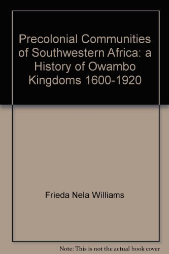 9780869762417: Precolonial communities of southwestern Africa : a history of Owambo kingdoms, 1600-1920 (Archeia)