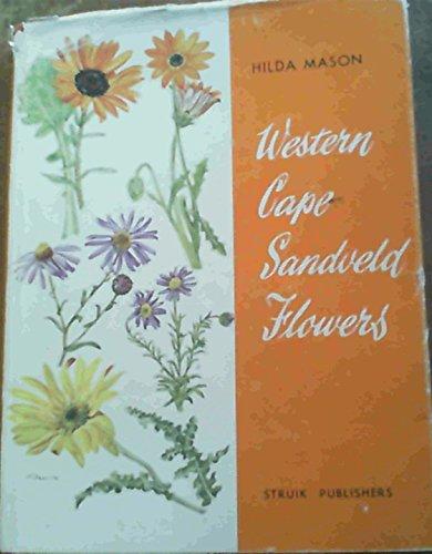 Western Cape Sandveld Flowers: Mason, Hilda