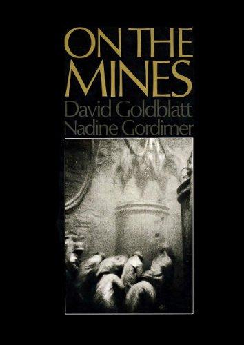 on the MINES *: GOLDBLATT, David; GORDIMER, Nadine; CAMUS, Albert