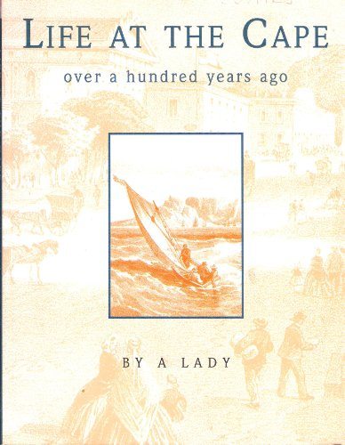 9780869770313: Life at the Cape: A hundred years ago