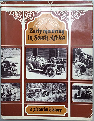 9780869770566: Early Motoring in South Africa: A Pictorial History