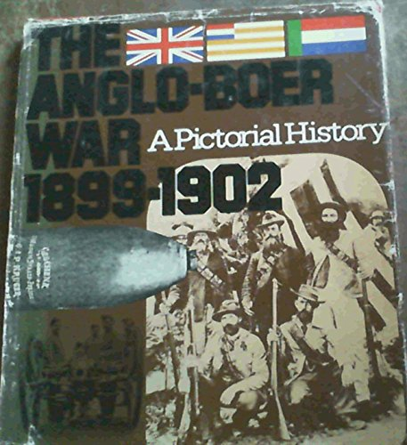9780869770689: The Anglo-Boer War, 1899-1902: A pictorial history
