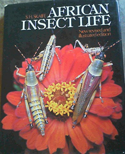 African Insect Life: S.H. Skaife, J.
