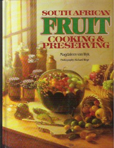 South African fruit cooking & preserving: Van Wyk, Magdaleen