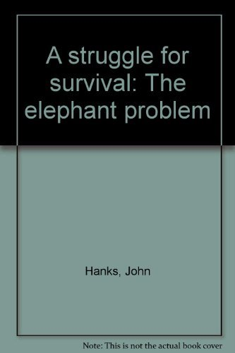 9780869771129: A struggle for survival: The elephant problem