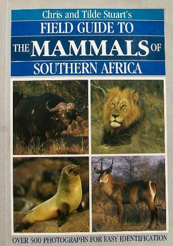 9780869772799: Field Guide to the Mammals of Southern Africa