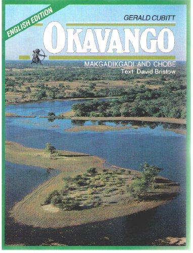 9780869773147: Okavango: Makgadikgadi and Chobe