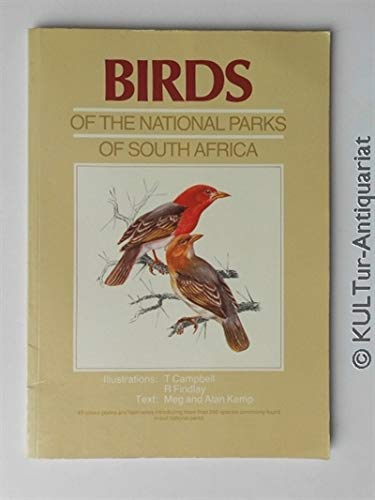 Birds of the National Parks of South: Campbell, T.;Findlay, R;Kemp,