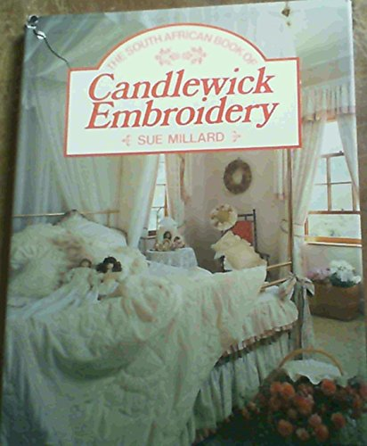 The South African Book of Candlewick Embroidery