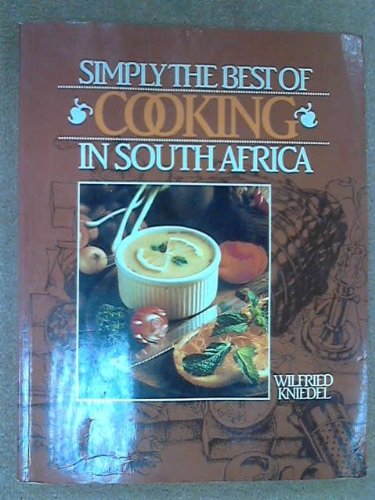 9780869775622: Simply the Best of Cooking in South Africa